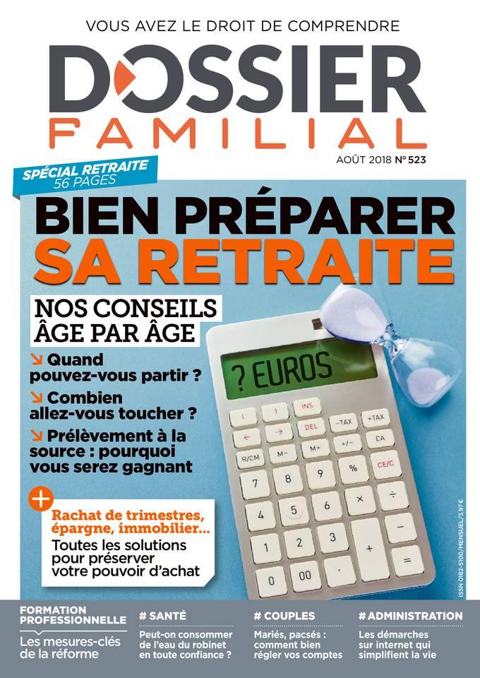Bien préparer sa retraite Dossier familial